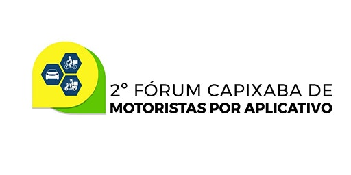 2º Fórum Capixaba de Motoristas por Aplicativo