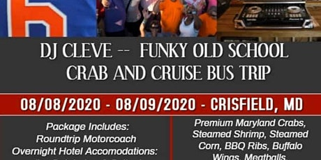 DJ Cleve Old School Crab and Cruise Bus Trip tickets