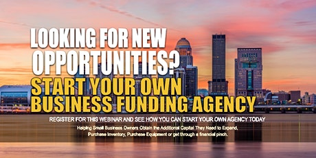 Own Business Funding Agency Louisville KC tickets