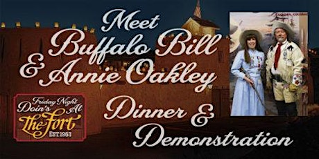 Meet Buffalo Bill and Annie Oakley-Dinner and Demonstration tickets