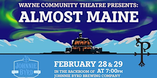 February 28th: WCT Presents: Almost, Maine