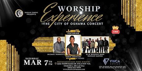 Worship Experience in the City of Oshawa tickets