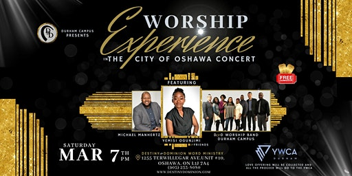 Worship Experience in the City of Oshawa