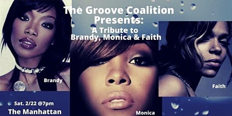 Groove Coalition Presents: A Tribute to Brandy, Monica & Faith tickets