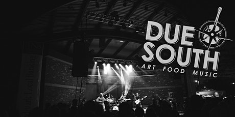 Due South 2020 | Art. Food. Music. tickets