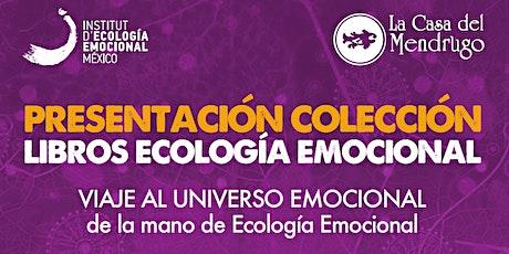 PUE -Presentación Libros VIAJE AL UNIVERSO EMOCIONAL con Ecología Emocional boletos