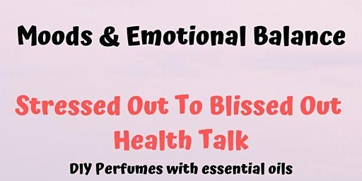 Aromatherapy Workshop, DIY Natural Perfumes for Mood Balance