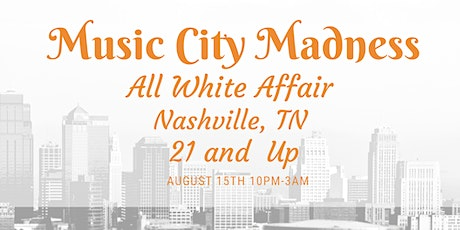 Music City Madness All White Affair tickets