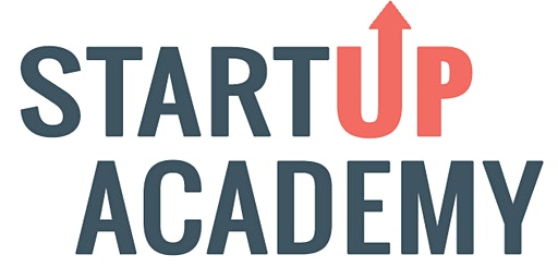 Start-Up Academy: Learn to Start Your Own Busienss