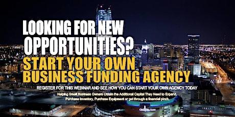 Own Business Funding Agency Oklahoma City, OK tickets