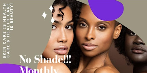 NO SHADE!!! Grand Opening Event!
