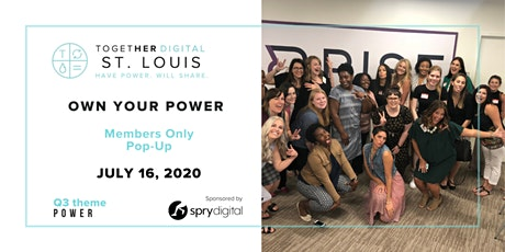 St. Louis Together Digital Members Only July Popup @ Spry Digital tickets