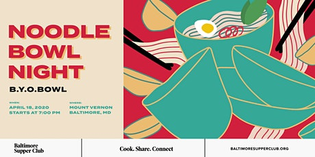 Baltimore Supper Club: Noodle Bowl Night B.Y.O.BOWL tickets