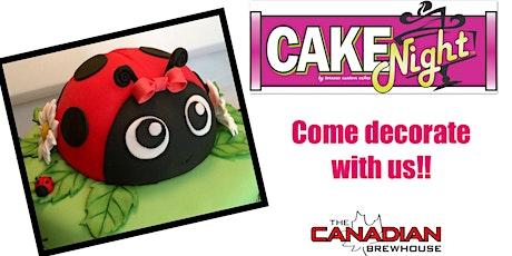 CakeNight - Fort Saskatchewan - Lady Bug Cake  tickets