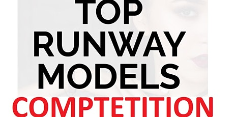 Top Runway Models Competition tickets