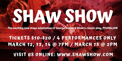 SHAW SHOW: Based on Pygmalion