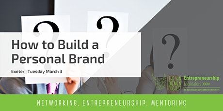 How to Build a Personal Brand | Exeter tickets