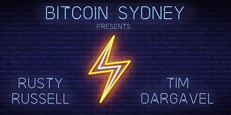 Bitcoin Lightning Special: Rusty Russell & Tim Dargavel tickets