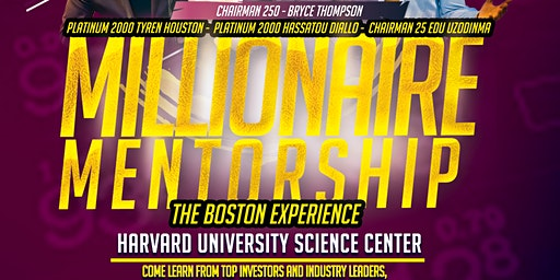 Millionaire Mentorship - The Boston Experience