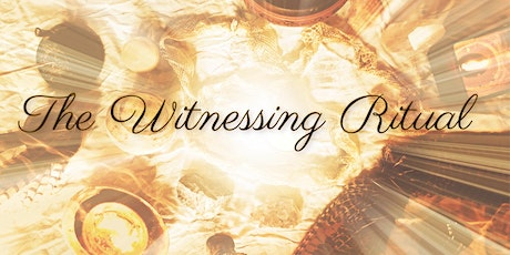 The Witnessing Ritual & Sound Healing Journey tickets