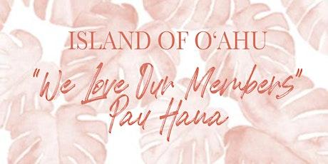 """MPI Aloha Chapter Island of Oahu """"We Love Our Members Pau Hana"""" tickets"""