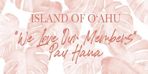 """MPI Aloha Chapter Island of Oahu """"We Love Our Members Pau Hana"""""""