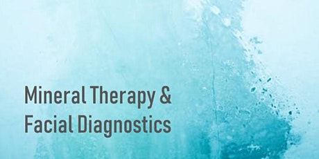 Mineral Therapy and Facial Diagnostics: Theory and Practice tickets