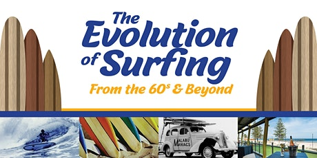 The Evolution of Surfing from the 60s & Beyond tickets