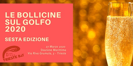 Le Bollicine sul Golfo 2020 - Sesta Edizione - BIGLIETTO SALTAFILA biglietti