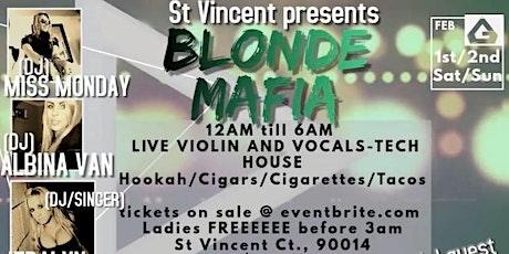 Blonde Mafia tickets