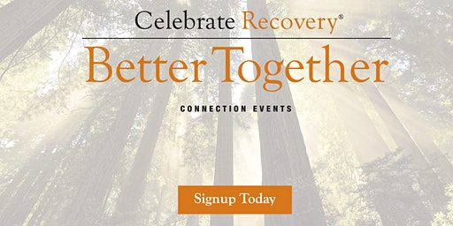 2020 Celebrate Recovery Better Together ~ Renton, WA