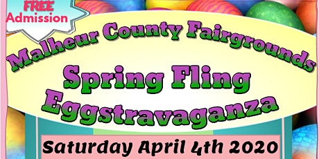 CANCELLED-Malheur County Fairgrounds Spring Fling Eggstravaganza tickets