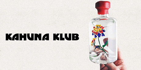 Kahuna Klub x Lantana Gin tickets