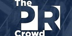 The PR Crowd - March 18th