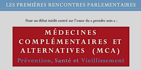 Les 1ères rencontres parlementaires: Médecines Complémentaires/Alternatives billets