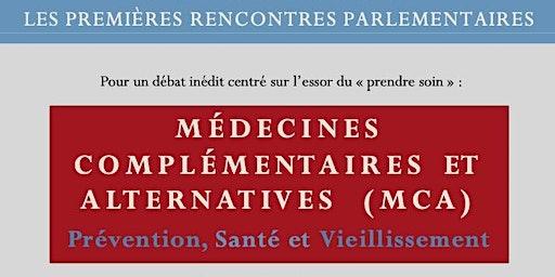 Les 1ères rencontres parlementaires: Médecines Complémentaires/Alternatives