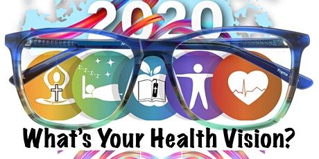 Health Challenge 2020 - What's Your Health Vision? tickets