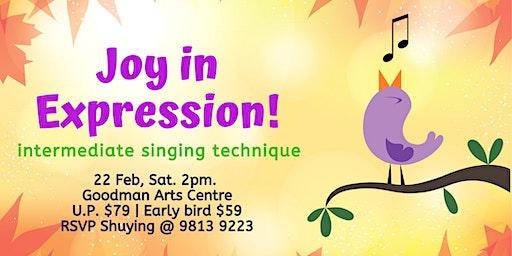 Joy in Expression! Intermediate singing technique