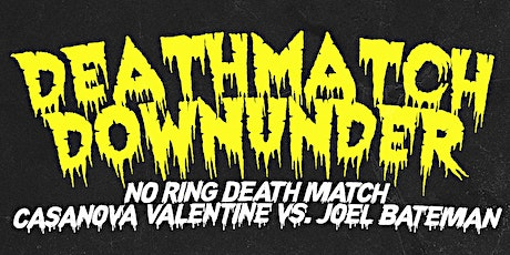 Deathmatch Downunder tickets