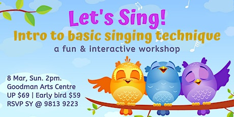 Let's Sing! Intro to basic singing technique tickets