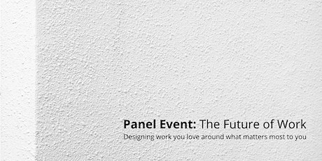 Panel Discussion: The Future of Work tickets