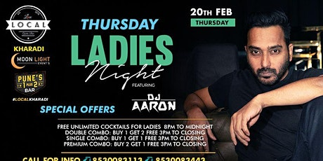 Thursday Ladies Night - Dj Aaron tickets