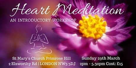 London Heart Meditation Workshop, 29th March tickets