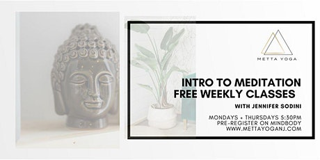 Intro. to Meditation: Free Weekly Classes tickets
