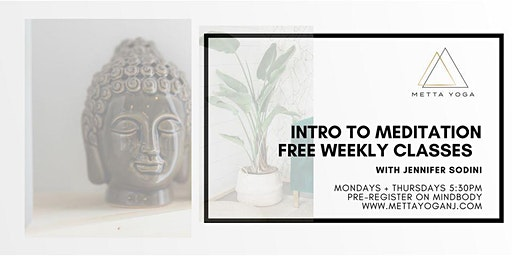 Intro. to Meditation: Free Weekly Classes