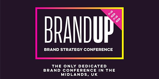 BrandUP2020 -  A conference dedicated to business leaders & brand strategy