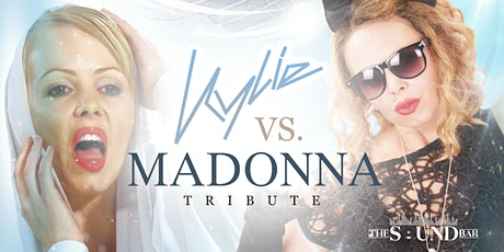 Kylie vs. Madonna Tribute Party tickets
