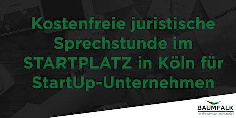 Kostenfreie Sprechstunde beim Rechtsanwalt für StartUp-Unternehmer tickets