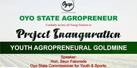 Oyo state youth Agropreneur Project Inauguration tickets