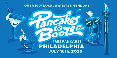 The Philadelphia Pancakes & Booze Art Show (VENDOR RESERVATION ONLY, FOR TICKETS VISIT OUR WEBSITE) tickets